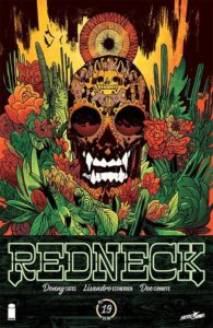 REDNECK #19—it's time to say goodbye to the Lone Star state as the Bowman family searches for salvation in the shadows of Mexico. #NewComicsDay preview:  http://ow.ly/Z1xR30ovVlupic.twitter.com/uMZEtuTD2C