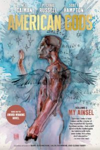 AMERICAN GODS VOLUME 2: MY AINSEL HC hits shelves this week:  https://bit.ly/2XtXlk8 . Collects issues #1-#9 of American Gods: My Ainsel.   All-star creative team includes: @neilhimself, P. Craig Russell, Scott Hampton, Jennifer Lange, @FabryGlenn, @davidmackkabuki and morepic.twitter.com/PdMCTz8y6R