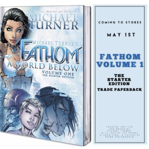 FATHOM Volume 1: The Starter Edition trade paperback is coming to stores MAY 1st! It's the perfect time to DIVE IN! (You can preorder your copy today at your local comic shop!)                                                                             ⠀ ⠀ ⠀ ⠀ ⠀ #comicspic.twitter.com/03ripArNXo