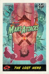 "WARLORD OF MARS ATTACKS #2  ""The Lost Hero""  Cover by @bencaldwellart    Written by @jeffparker  Art by @deankotz  Colour by @Omi_0318  Letters by @HassanOE  Edits by me  July from @DynamiteComicspic.twitter.com/UjPJHOhVd8"